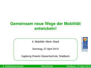Gemeinsam neue Wege der Mobilität entwickeln!