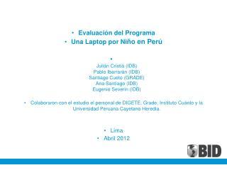 Evaluación del Programa  Una Laptop por Ni ño en Perú