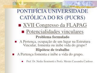 PONTIF�CIA UNIVERSIDADE CAT�LICA DO RS (PUCRS)