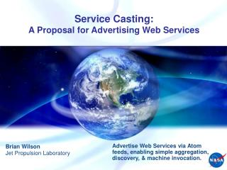 Service Casting: A Proposal for Advertising Web Services
