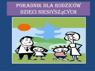 Poradnik dla rodziców dzieci niesłyszących