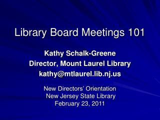 Library Board Meetings 101