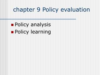 chapter 9 Policy evaluation