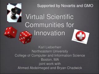 Virtual Scientific Communities for Innovation