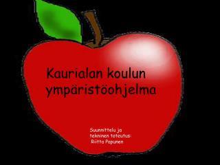 Kaurialan koulun ympäristöohjelma
