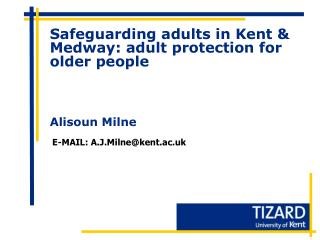 Safeguarding adults in Kent & Medway: adult protection for older people