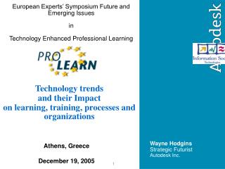 Technology trends and their Impact on learning, training, processes and organizations