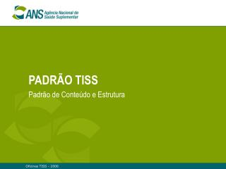 PADRÃO TISS