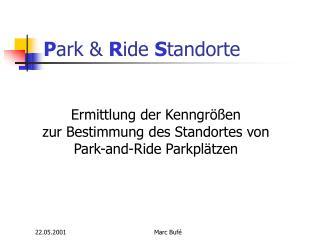 P ark &  R ide  S tandorte