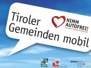 Tiroler Gemeinden mobil! Die Gemeinde als Mobilitätszentrale