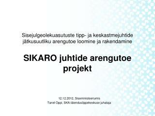 12.12.2012, Siseministeeriumis Tanel Oppi, SKA täiendusõppekeskuse juhataja