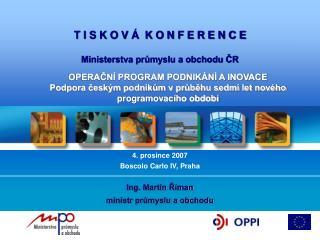 K O N F E R E N C E Ministerstva průmyslu a obchodu ČR