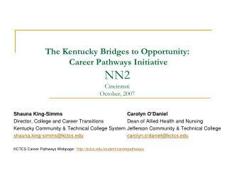 The Kentucky Bridges to Opportunity:  Career Pathways Initiative NN2 Cincinnati October, 2007