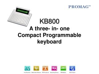 KB800 A three- in- one  Compact Programmable keyboard