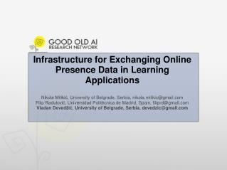 Infrastructure for Exchanging Online Presence Data in Learning Applications