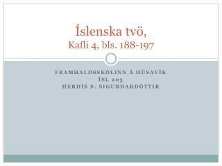 Íslenska tvö, Kafli 4, bls. 188-197
