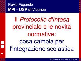 Flavio Fogarolo MPI - USP di Vicenza