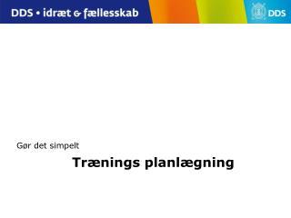 Trænings planlægning