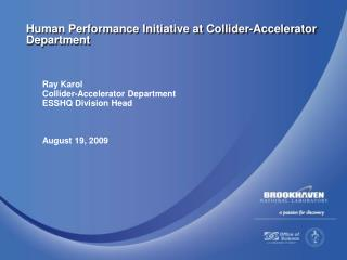 Human Performance Initiative at Collider-Accelerator Department