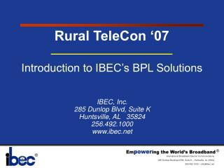 IBEC, Inc. 285 Dunlop Blvd, Suite K Huntsville, AL   35824 256.492.1000 ibec