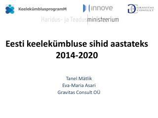 Eesti keelekümbluse sihid aastateks 2014-2020