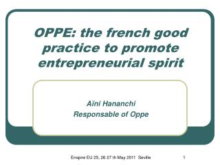 OPPE:  the french good practice to promote entrepreneurial spirit