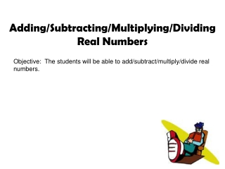 Multiplying  Dividing Real Numbers