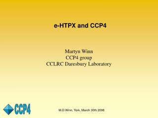 e-HTPX and CCP4