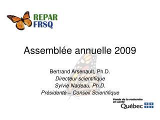 Assemblée annuelle 2009