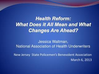 New Jersey  State Policemen's Benevolent Association March 6, 2013