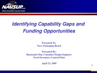 Identifying Capability Gaps and  Funding Opportunities