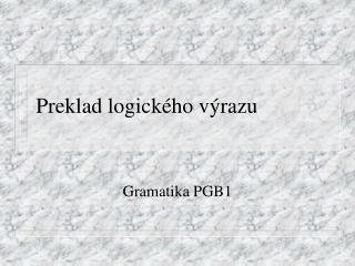 Preklad logického výrazu