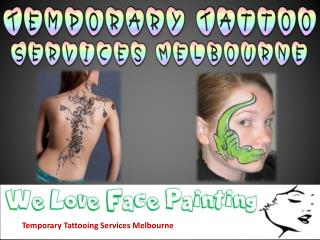 Temporary Tattooing Services Melbourne