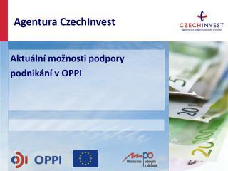 Aktuální možnosti podpory podnikání v OPPI