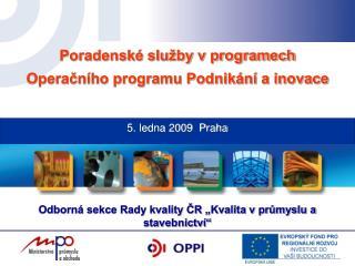 "Odborná sekce Rady kvality ČR ""Kvalita v průmyslu a stavebnictví"""