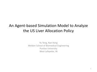 An Agent-based Simulation Model to Analyze the US Liver Allocation Policy