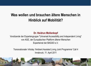 Was wollen und brauchen ältere Menschen in Hinblick auf Mobilität?