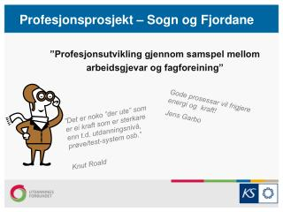 Profesjonsprosjekt – Sogn og Fjordane