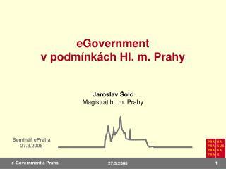 eGovernment  v podm�nk�ch Hl. m. Prahy
