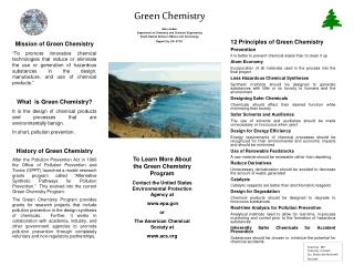 Green Chemistry Marj Jordan Department of Chemistry and Chemical Engineering