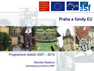 Praha a fondy EU
