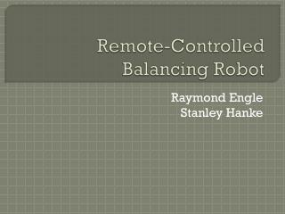 Remote-Controlled Balancing Robot
