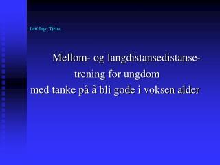 Leif Inge Tjelta: