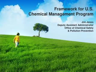Improving EPA's Chemical  Management Program