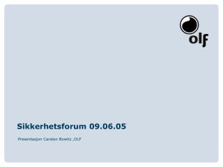 Sikkerhetsforum 09.06.05