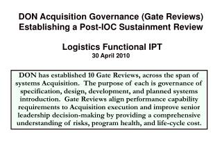 DON Acquisition Governance (Gate Reviews) Establishing a Post-IOC Sustainment Review