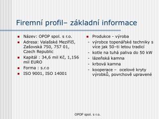 Firemní profil– základní informace