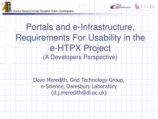 Portals and e-Infrastructure, Requirements For Usability in the e-HTPX Project