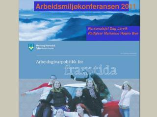Arbeidsmiljøkonferansen 2011