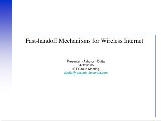 Fast-handoff Mechanisms for Wireless Internet